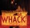 Whack!